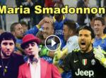 MARIA SMADONNON (PARI COL FROSINON) - Buffon feat. Serie A