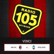 """Su 105.net VINCI """"Milan – Atalanta"""" in Tribuna!"""