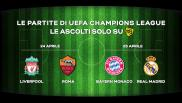 Champions League, le semifinali: Liverpool - Roma e Bayern Monaco - Real Madrid in diretta su Radio 105