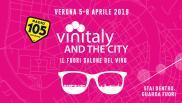 Vinitaly and The City: con Radio 105 al Fuori Salone del vino