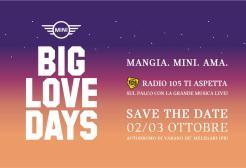 Arrivano i MINI Big Love Days (e siete tutti invitati!)