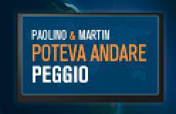 POTEVA ANDARE PEGGIO13/12/2016