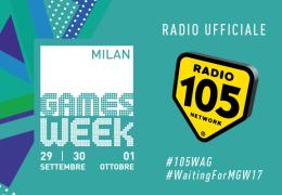 Milan Games Week 2017: Radio 105 è la radio ufficiale