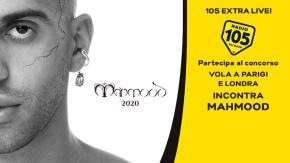 "REGOLAMENTO: ""105 EXTRA LIVE MAHMOOD"""