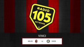"Vinci ""Milan – Inter"" in tribuna!"
