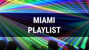 Miami Playlist
