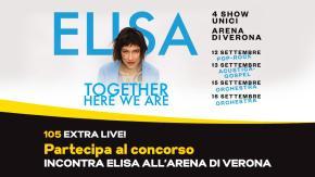 Partecipa al concorso e con 105 Extra Live! potresti incontrare Elisa all'Arena di Verona!