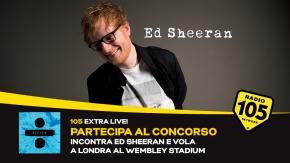Incontra Ed Sheeran con 105 ExtraLive! e vola a Londra al Wembley Stadium!