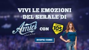 """Regolamento: """"VIVI LE EMOZIONI DEL SERALE DI AMICI CON RADIO 105"""""""