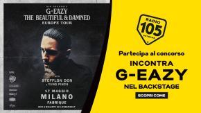 Partecipa al concorso e prova a vincere due biglietti per l'unico concerto italiano di G-Eazy e un esclusivo Meet & Greet