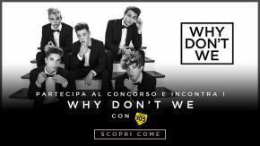Partecipa al concorso e prova a vincere un biglietto per il concerto di Milano dei Why Don't We e un Meet&Greet con la band