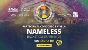 "Regolamento: ""VIVI LA BACKSTAGE EXPERIENCE AL NAMELESS FESTIVAL CON RADIO 105"""