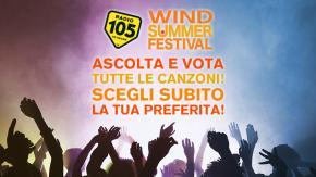 Radio 105 ti aspetta al Wind Summer Festival!