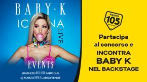 Partecipa al concorso e potresti vincere i biglietti per i concerti di Baby K a Milano e a Roma!