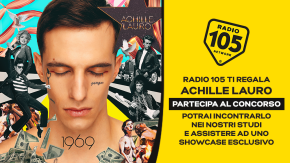 Partecipa al concorso e prova vincere l'esclusiva experience con Achille Lauro negli studi di Radio 105