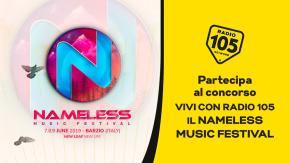 Partecipa al concorso e prova a vincere gli ingressi per 3 giorni al Nameless Music Festival 2019