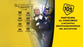 Partecipa al concorso e potresti incontrare Gemitaiz e Madman nel backstage !