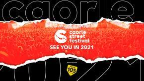 Caorle Street Festival rinviato al 2021