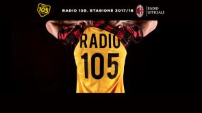 Radio 105 è la Radio ufficiale di AC Milan stagione 2017/2018