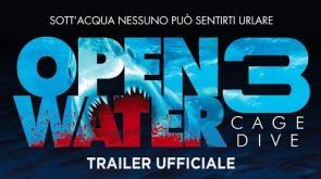 OPEN WATER 3 sta arrivando! Guarda il trailer ufficiale.