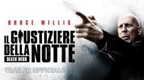 """Bruce Willis è protagonista del remake """"Il Giustiziere della Notte"""": gli hanno distrutto la famiglia, lui distruggerà la loro vita"""