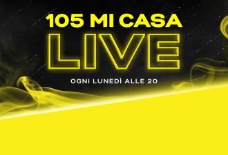 Torna 105 Mi Casa Live: scopri artisti e appuntamenti