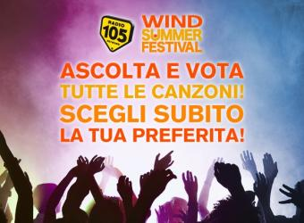 Wind Summer Festival: Radio 105 è la radio ufficiale dell'evento