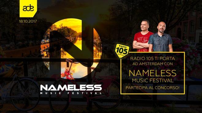 Radio 105 ti porta ad Amsterdam con Nameless Music Festival ...
