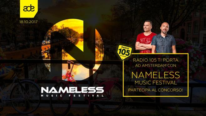 Radio 105 ti porta ad Amsterdam con Nameless Music Festival! - Radio 105