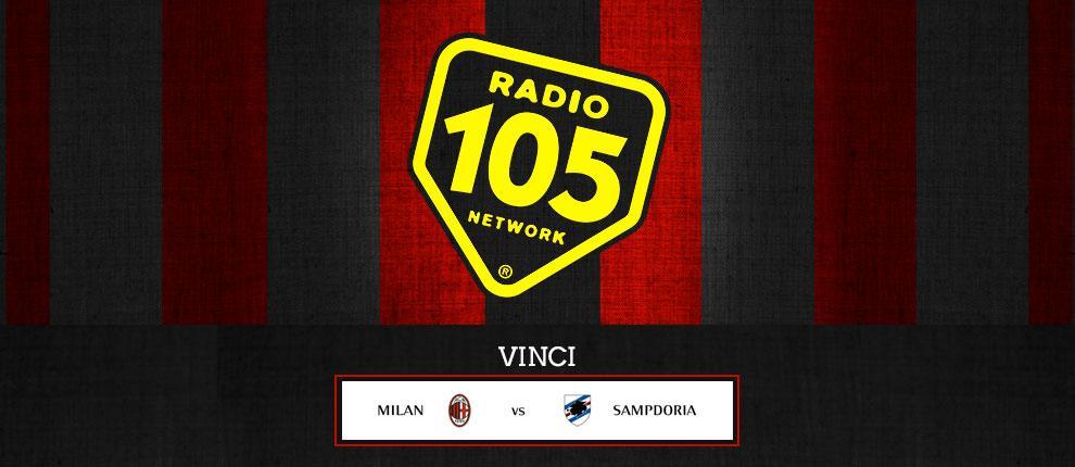 """Su 105.net VINCI """"Milan – Sampdoria"""" in Tribuna!"""
