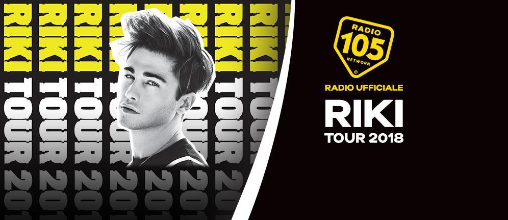 """Radio 105 Radio Ufficiale del """"Riki Tour 2018"""""""