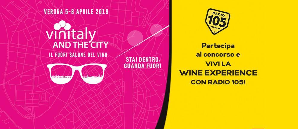 Partecipa al concorso e prova a vincere la Wine Experience con Radio 105!