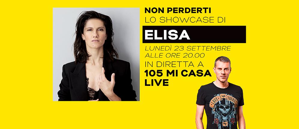 Elisa a 105 Mi Casa Live: segui con noi lo showcase della cantante!