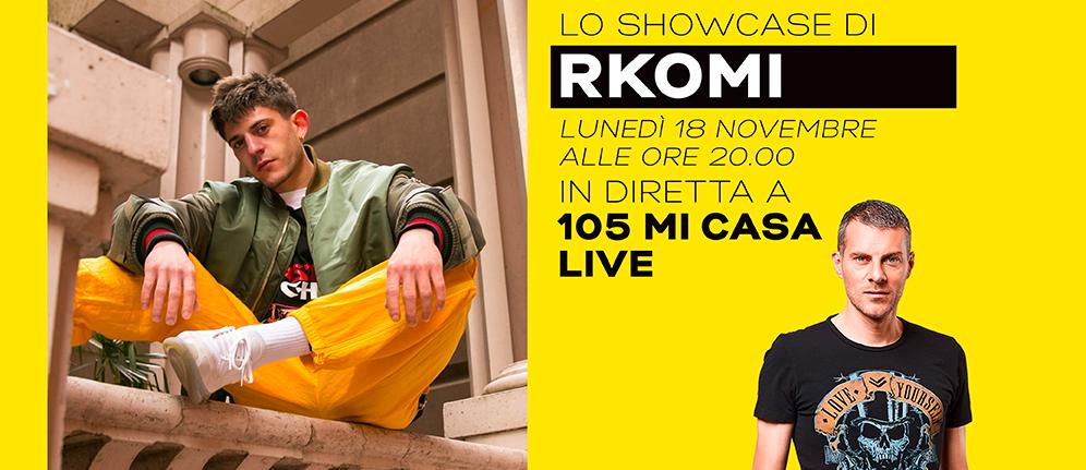 105 Mi Casa Live: Rkomi protagonista dello showcase del 18 novembre