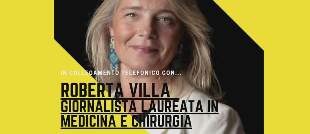 Roberta Villa, giornalista laureata in Medicina e Chirurgia, commenta la Fase 2 a 105 Friends